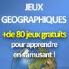 Jeux Géographiques: plus de 80 jeux pour apprendre en s'amusant!