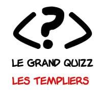 Le grand quizz: les templiers