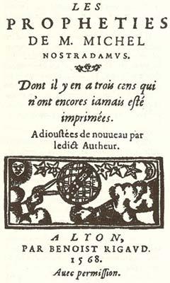 Edition originale des Prophéties de Michel Nostradamus