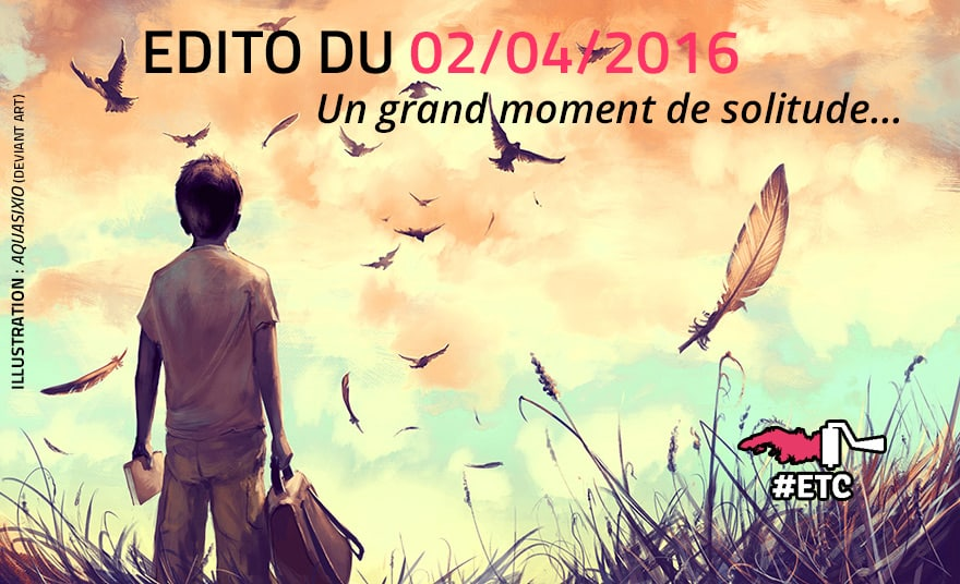 edito-du-02-04-2016-de-retour-aux-manettes