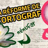 la-reforme-de-l-orthographe