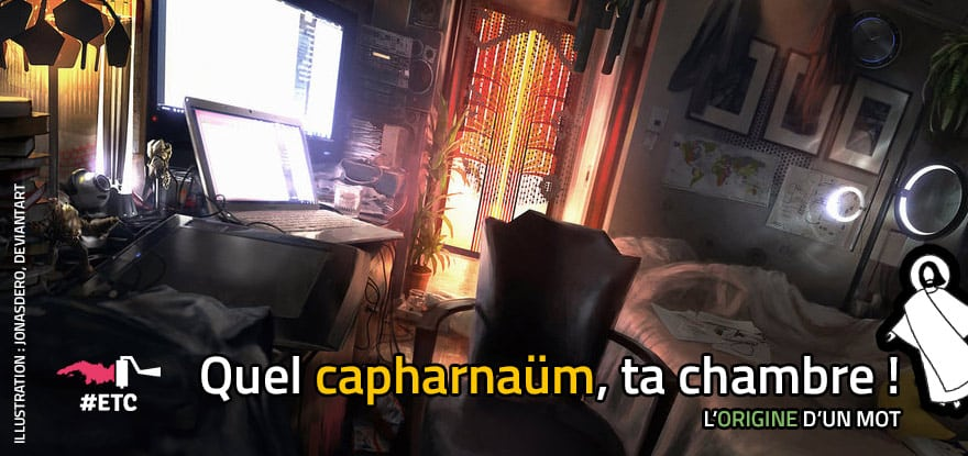 origine-du-mot-capharnaum