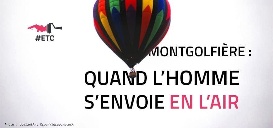 Petite histoire de la montgolfière (image d'illustration)