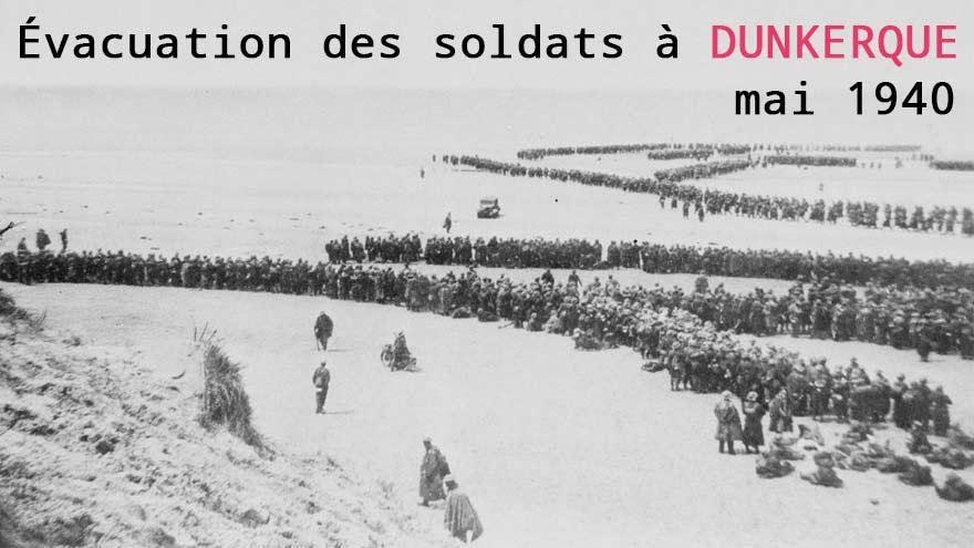 Évacuation des soldats alliés à Dunkerque, en mai 1940