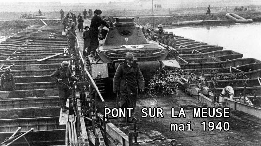 Pont sur la Meuse pour ouvrir la route de Paris - la Blitzkrieg fait rage - 1940