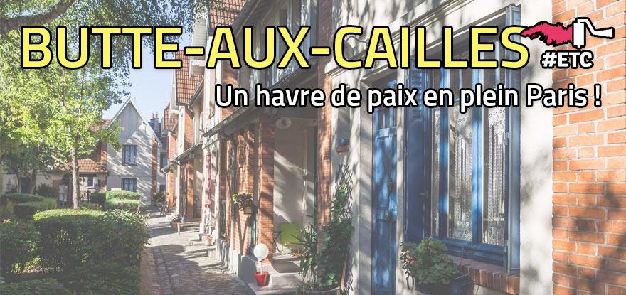 La Butte-aux-Cailles, un havre de paix en plein Paris !