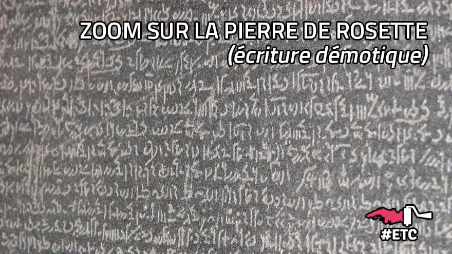 Zoom sur la pierre de Rosette